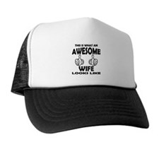 Awesome Wife Looks Like Trucker Hat