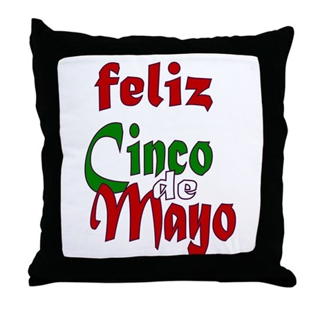 Feliz Cinco de Mayo Throw Pillow