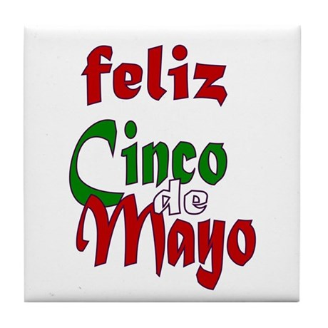 Feliz Cinco de Mayo Tile Coaster