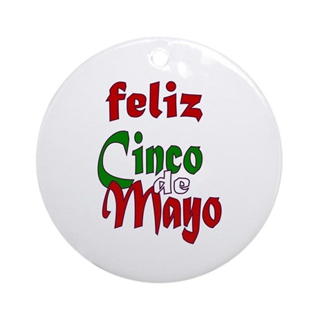 Feliz Cinco de Mayo Ornament (Round)