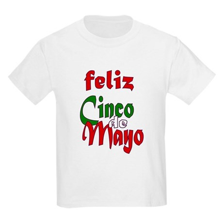 Feliz Cinco de Mayo Kids Light T-Shirt