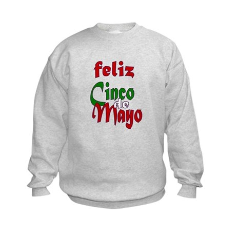 Feliz Cinco de Mayo Kids Sweatshirt