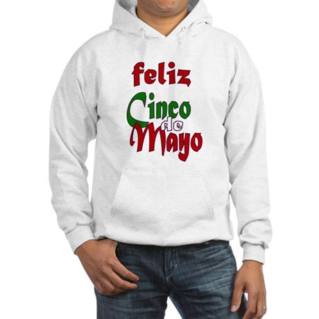 Feliz Cinco de Mayo Hooded Sweatshirt