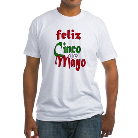 Feliz Cinco de Mayo Fitted T-Shirt