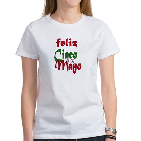 Feliz Cinco de Mayo Women's T-Shirt