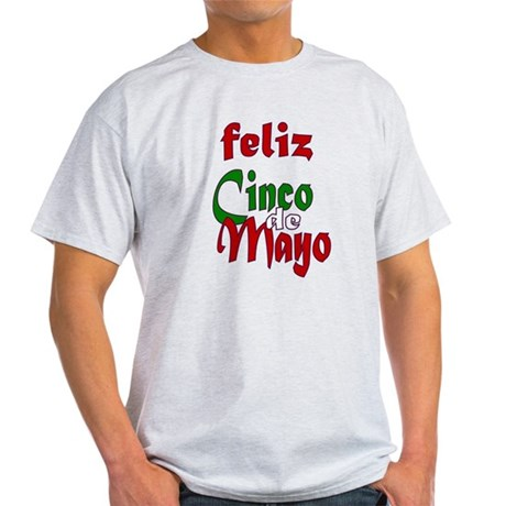 Feliz Cinco de Mayo Light T-Shirt