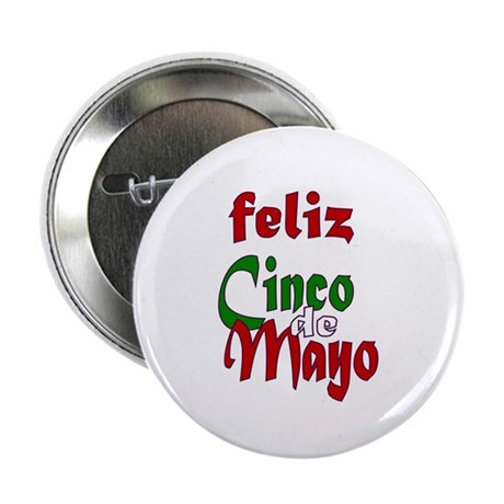 "Feliz Cinco de Mayo 2.25"" Button (100 pack)"