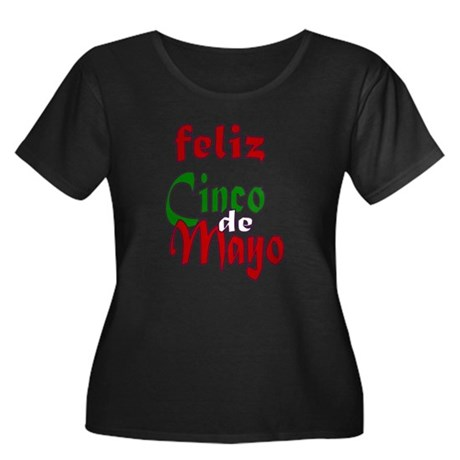 Feliz Cinco de Mayo Women's Plus Size Scoop tshirt