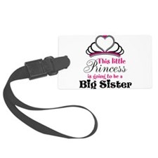 Big Sister to be Princess Luggage Tag
