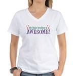 My Little Brother is Awesome Women's V-Neck T-Shir