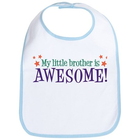 My Little Brother is Awesome Bib