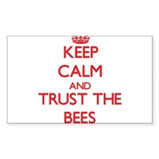 Keep calm and Trust the Bees Decal