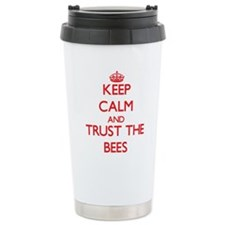 Keep calm and Trust the Bees Travel Mug