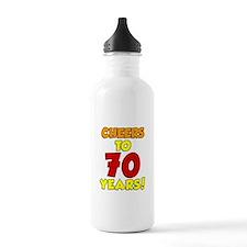 Cheers To 70 Years Drinkware Water Bottle