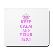 Pink keep calm and carry on Mousepad