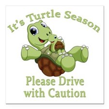 "Turtle Season Square Car Magnet 3"" x 3"""