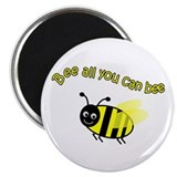 "Bee All That You Can Bee 2.25"" Magnet (10 pack)"