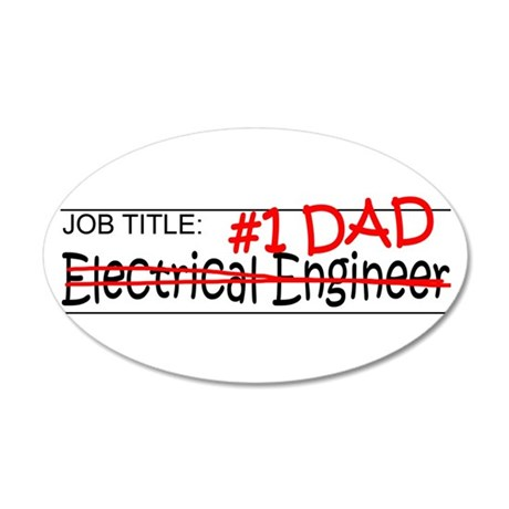Job Dad Elect Eng 20x12 Oval Wall Decal