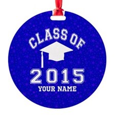 Class Of 2015 Round Ornament