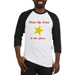 Make Up Artist to the Stars Baseball Jersey