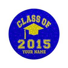 """Class Of 2015 Graduation 3.5"""" Button"""