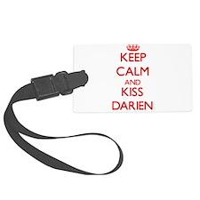 Keep Calm and Kiss Darien Luggage Tag