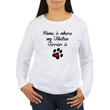 Home Is Where My Tibetan Terrier Is Long Sleeve T-