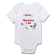 I Grill Therefore I AM Infant Bodysuit