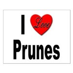 I Love Prunes Small Poster