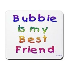 Jewish Bubbie is my Best Friend Mousepad