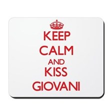 Keep Calm and Kiss Giovani Mousepad
