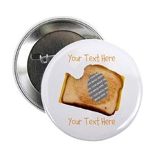 "YOUR FACE Grilled Cheese Sandwich 2.25"" Button"
