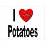 I Love Potatoes Small Poster