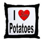 I Love Potatoes Throw Pillow