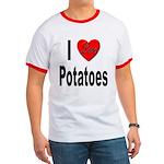 I Love Potatoes Ringer T