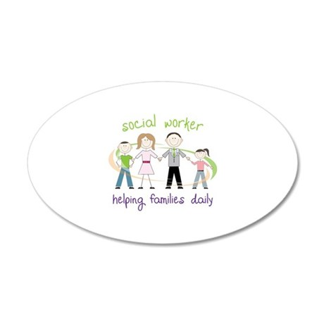 social worker Helping Families Daily Wall Decal