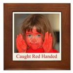 Caught Red Handed Framed Tile