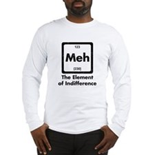 Meh The Element Of Indifference Long Sleeve T-Shir