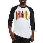 Grillaholic Baseball Jersey