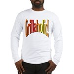 Grillaholic Long Sleeve T-Shirt