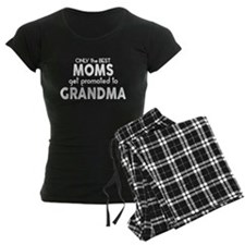 BEST MOMS GET PROMOTED TO GRANDMA Pajamas