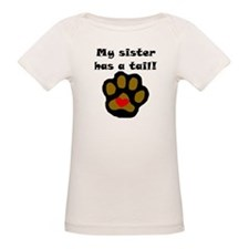 My Sister Has A Tail T-Shirt