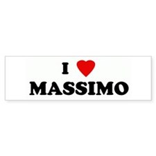 I Love MASSIMO Bumper Stickers
