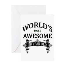 World's Most Awesome 50 Year Old Greeting Card