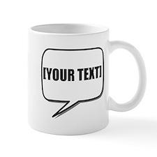Word Bubble Personalize It! Mugs
