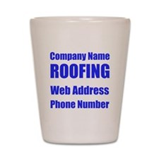 Roofing Shot Glass