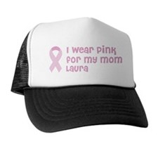 Wear pink for Laura Trucker Hat