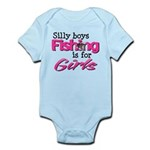 Silly Boys - Fishing Is For Girls Infant Bodysuit