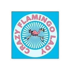 Crazy Flamingo Lady Square Sticker 3
