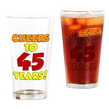 Cheers To 45 Years Drinkware Drinking Glass